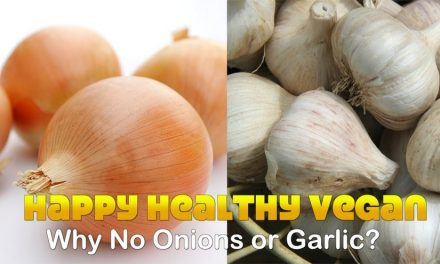 Why Ayurvedic Cooking Recommends No Onion and No Garlic?